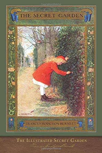 The Illustrated Secret Garden: 100th Anniversary Edition